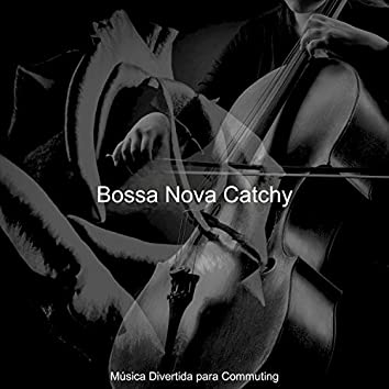 Bossa Nova Catchy