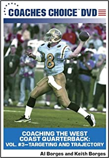 Coaching the West Coast Quarterback: Vol. #3 Targeting and Trajectory
