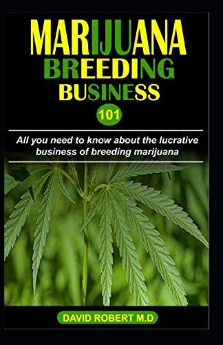 Marijuana Breeding Business 101: All you need to know about the lucrative business of breeding marijuana