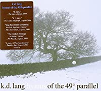 Hymns from the 49th Parallel