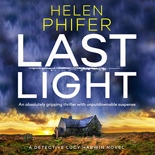 Last Light: A Detective Lucy Harwin Novel cover art