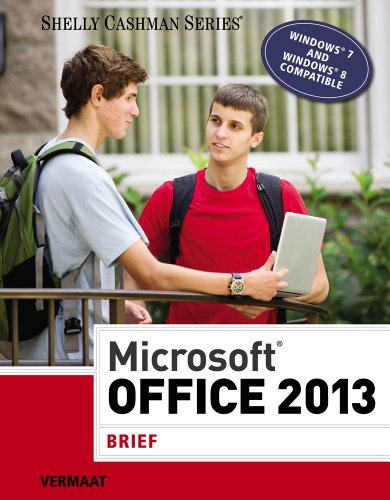 Microsoft Office 2013: Brief (Shelly Cashman Series)