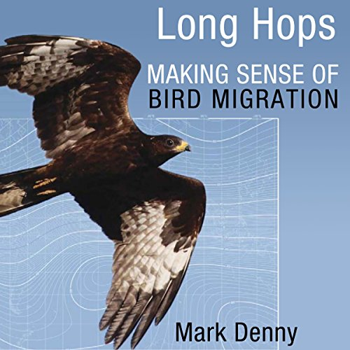 Long Hops: Making Sense of Bird Migration audiobook cover art