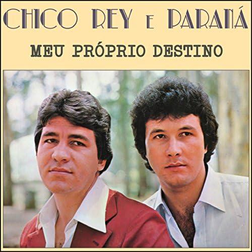 Chico Rey E Paraná