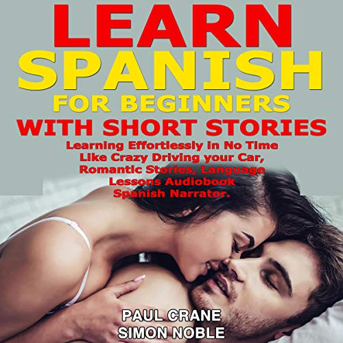 Learn Spanish for Beginners with Short Stories audiobook cover art