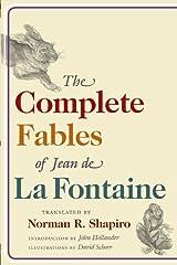 The Complete Fables of Jean de La Fontaine Kindle Edition