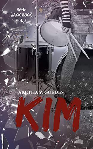 Kim: + Bônus: Todos os contos da Jack Rock