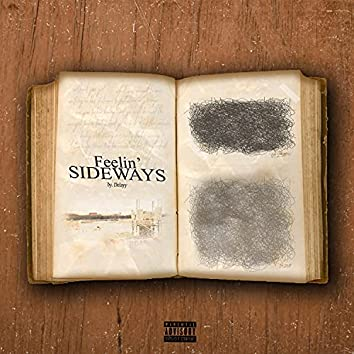 Feelin' Sideways