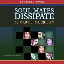 Best soulmates dissipate series Reviews