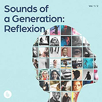 Sounds of a Generation, Vol. 1: Reflexion