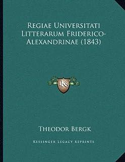 Regiae Universitati Litterarum Friderico-Alexandrinae (1843)