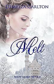 Melt: Snow Queen Retold (Romance a Medieval Fairytale)