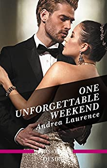 One Unforgettable Weekend (Millionaires of Manhattan Book 7) by [Andrea Laurence]