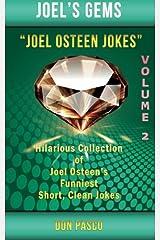 Joel Osteen Jokes Volume 2: Another Hillarious Collection of Joel Osteen's Funniest Short, Clean Jokes Paperback