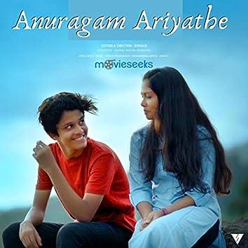 Anuragam Ariyathe
