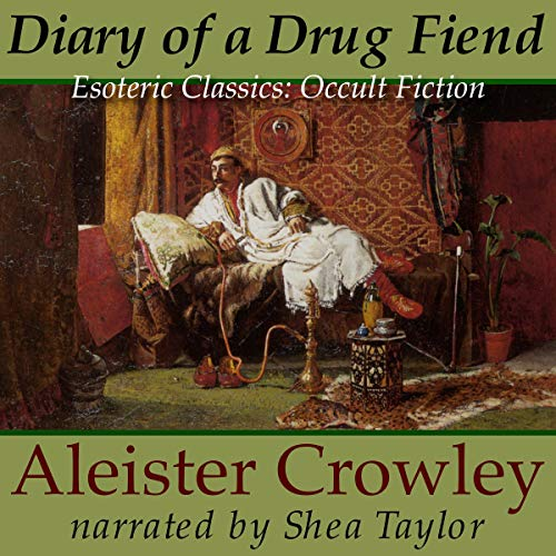 Diary of a Drug Fiend audiobook cover art