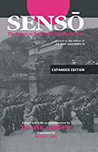 """Senso: The Japanese Remember the Pacific War: Letters to the Editor of """"Asahi Shimbun"""""""