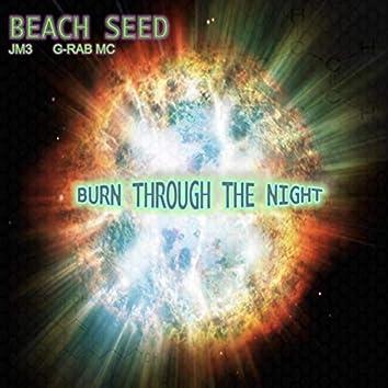 Burn Through the Night (feat. G-Rab MC)