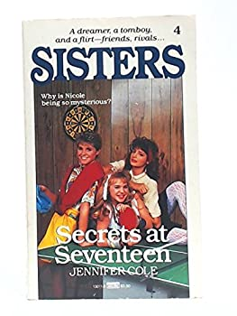 Secrets at Seventeen - Book #4 of the Sisters