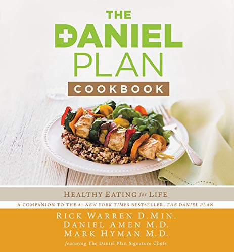 The Daniel Plan Cookbook: Healthy Eating for Life