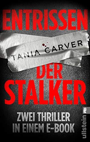 Entrissen / Der Stalker: Zwei Thriller in einem E-Book (Ein Marina-Esposito-Thriller 1)