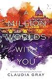 A Million Worlds with You (Firebird Book 3)
