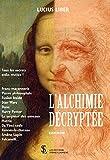L'Alchimie décryptée - Format Kindle - 9791032623350 - 10,99 €