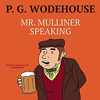 Mr. Mulliner Speaking audiobook cover art