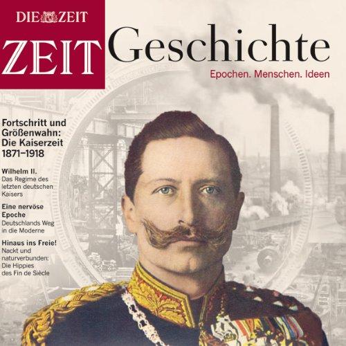 Das deutsche Kaiserreich (ZEIT Geschichte) audiobook cover art