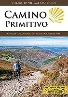 Camino Primitivo: Oviedo to Santiago on Spain's Original Way