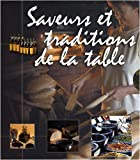 Saveurs et traditions de la table