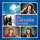 the KAGUYAHIME forever