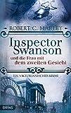 Inspector Swanson und die Frau mit dem zweiten Gesicht: Ein viktorianischer Krimi (Inspector Swanson: Baker Street Bibliothek)