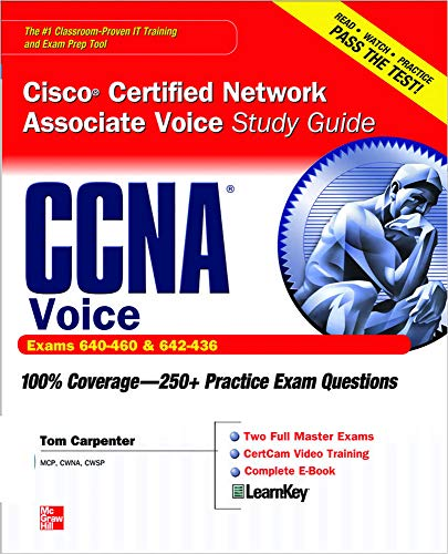 CCNA Cisco Certified Network Associate Voice Study Guide: (Exams 640-460 & 642-436) [With CDROM] (Certification Press)
