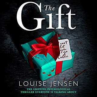 The Gift     The Gripping Psychological Thriller Everyone Is Talking About              By:                                                                                                                                 Louise Jensen                               Narrated by:                                                                                                                                 Jasmine Blackborow                      Length: 9 hrs and 20 mins     341 ratings     Overall 4.1
