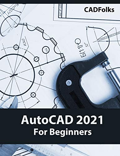 AutoCAD 2021 For Beginners