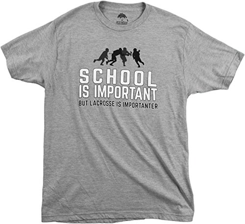 School is Important but Lacrosse is Importanter | Funny Lax Unisex T-Shirt-(Adult,L) Sport Grey