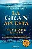 La gran apuesta / The Big Short: Inside the Doomsday Machine (Spanish Edition)