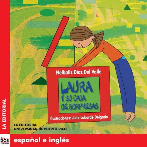Laura Y Su Caja De Sorpresas/ Laura and Her Box of Surprises