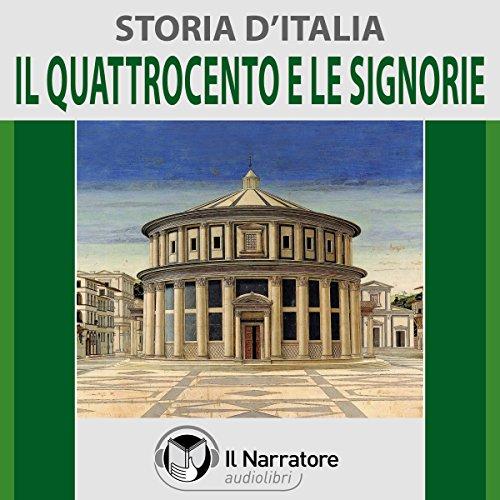 Il Quattrocento e le Signorie  By  cover art