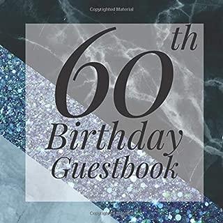60th Birthday Guestbook: Light Blue Glitter Black Marble Geometric Guest Book - Elegant 60 Birthday Wedding Anniversary Party Signing Message Book - ... Keepsake Present - Special Memories Ideas