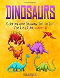 DINOSAURS COLORING AND DRAWING