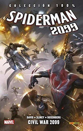 Spiderman 2099 5. Civil War 2099 (COLECCIÓN 100% MARVEL)