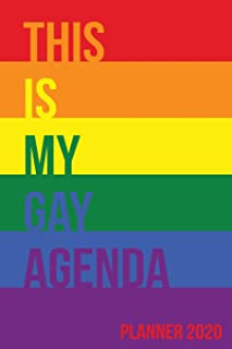 This Is My Gay Agenda: Planner 2020
