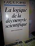 La logique de la découverte scientifique - Payot - 01/01/1984