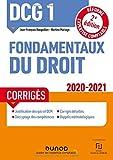 DCG 1 Fondamentaux du droit - Corrigés - 2020/2021 (2020-2021)