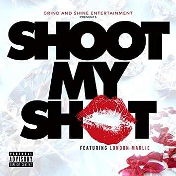 Shoot My Shot (feat. London Marlie)