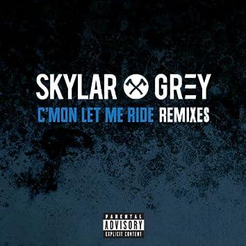 C'mon Let Me Ride (Remixes)
