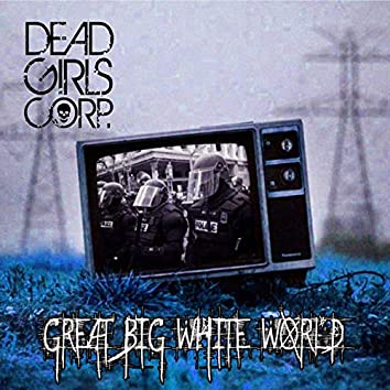 Great Big White World