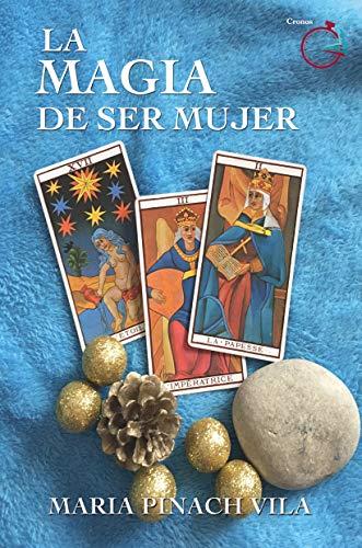 La magia de ser mujer eBook: Pinach Vila, Maria: Amazon.es: Tienda Kindle